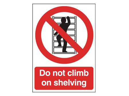 Do Not Climb Shelving