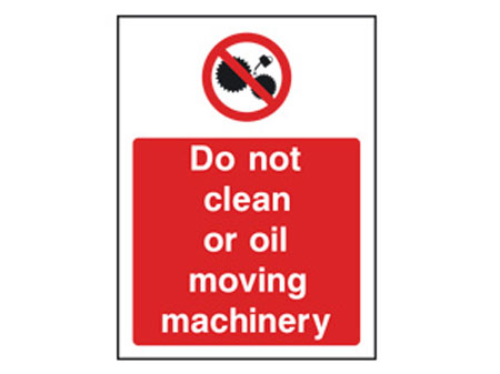 Do Not Clean Machinery Sign
