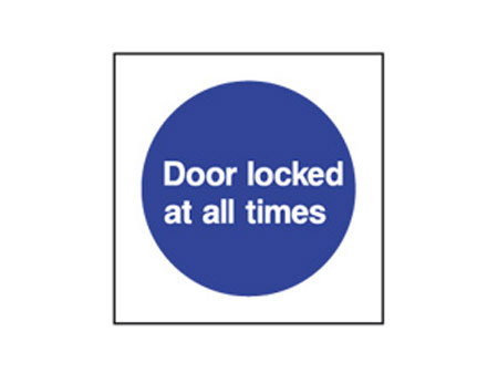 Door Locked At All Times
