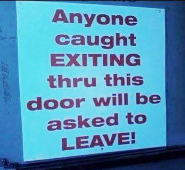 Ferocious exit sign